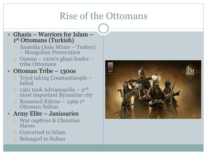 Rise of the ottomans