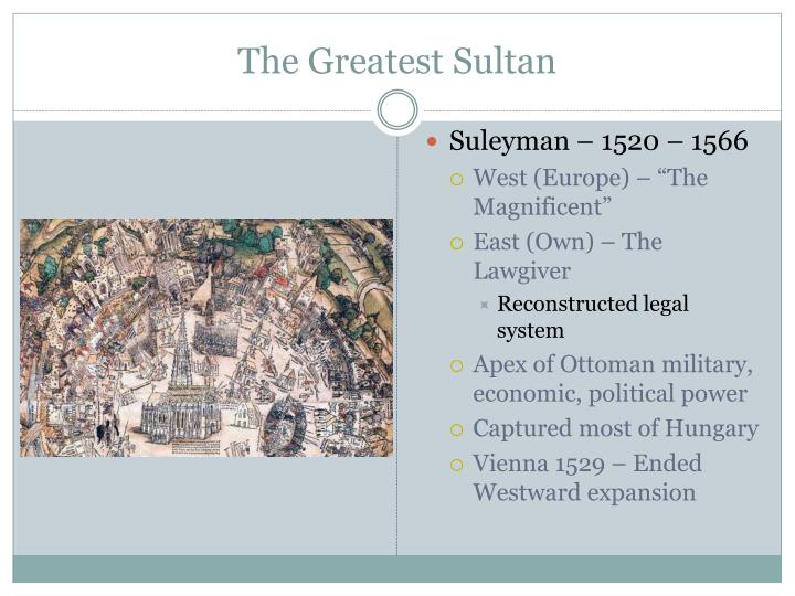 The Greatest Sultan