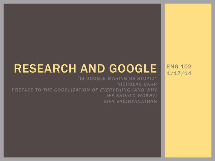 Research and google