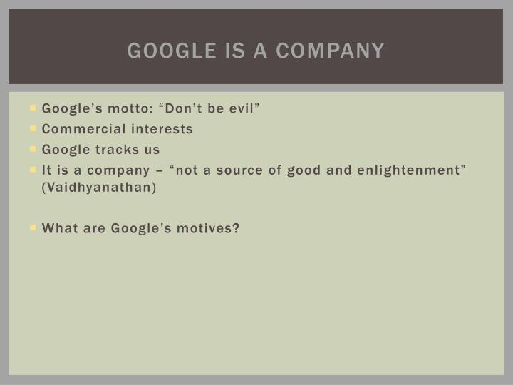 Google is a company