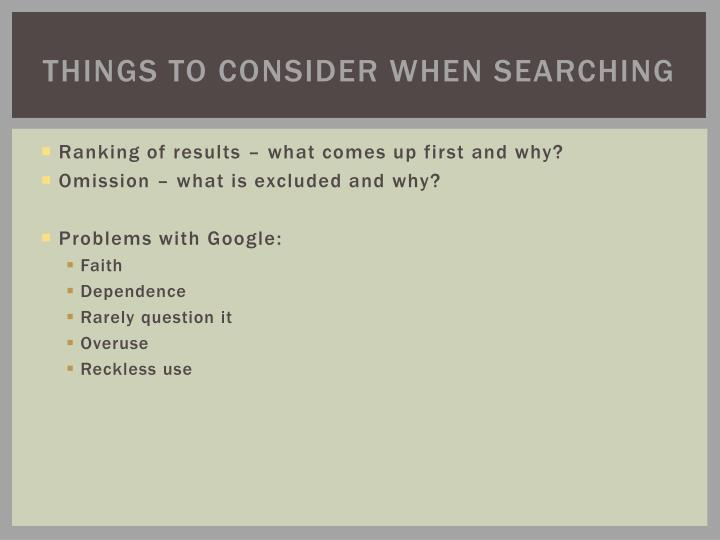 Things to consider when searching