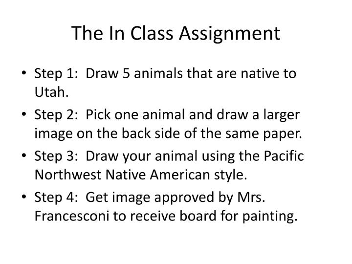 The In Class Assignment