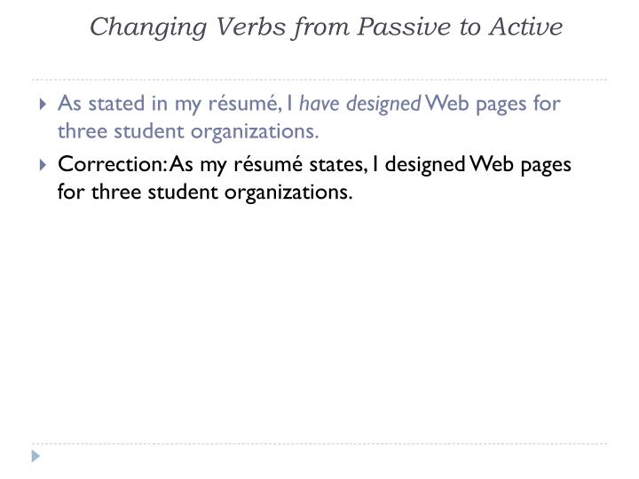 Changing Verbs from Passive to Active