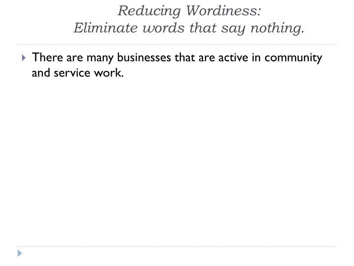 Reducing Wordiness: