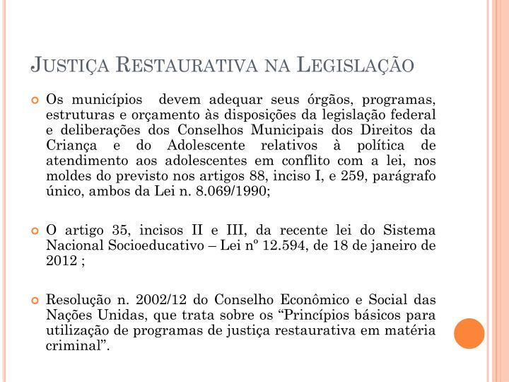 Justiça Restaurativa na Legislação
