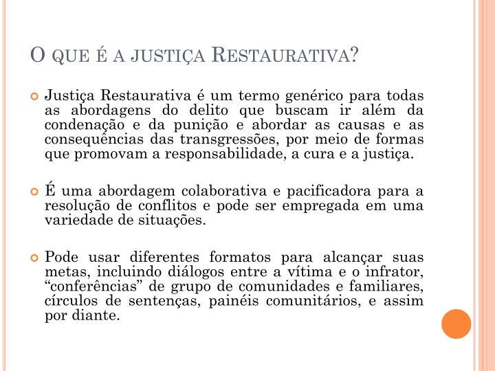 O que é a justiça Restaurativa?