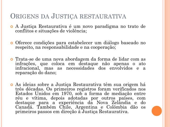 Origens da Justiça restaurativa