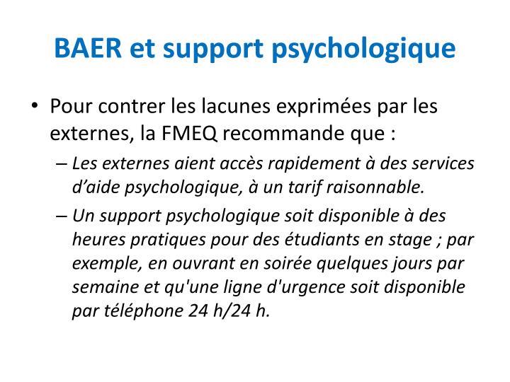 BAER et support psychologique