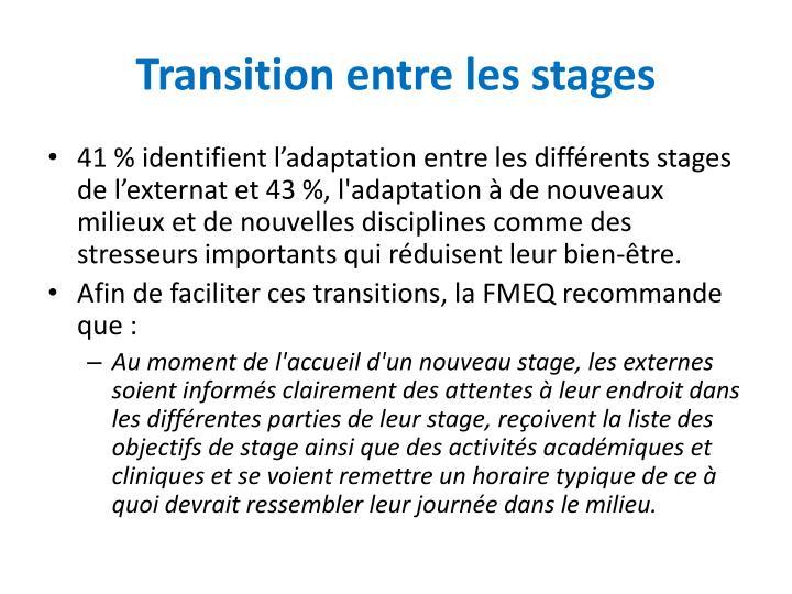 Transition entre les stages
