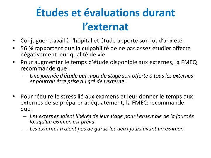 Études et évaluations durant l'externat