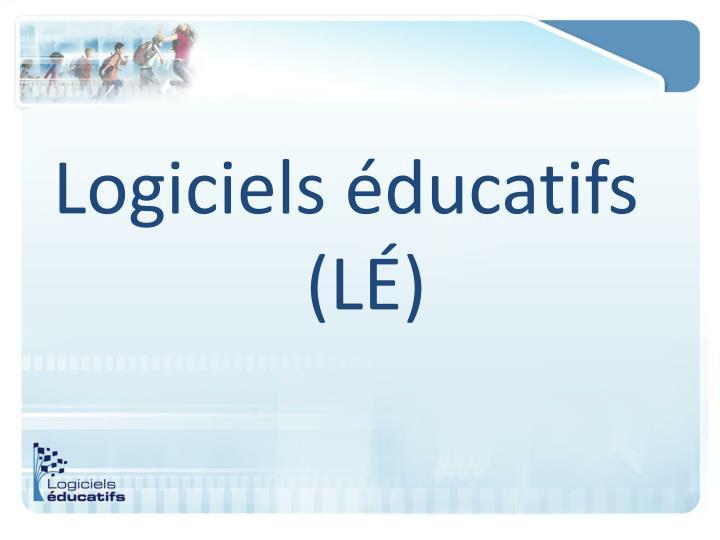 Logiciels éducatifs (LÉ)