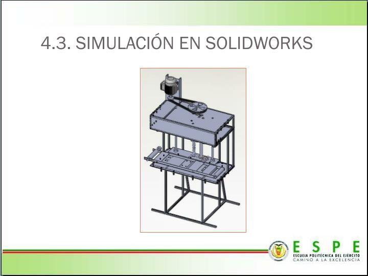 4.3. SIMULACIÓN EN SOLIDWORKS