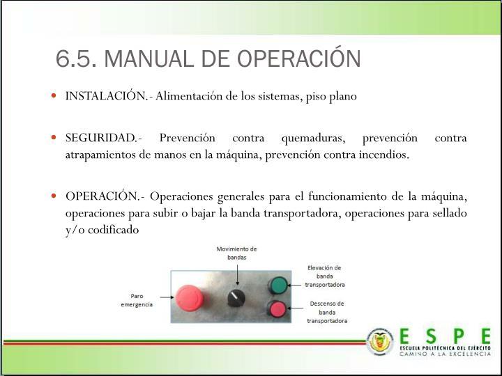 6.5. MANUAL DE OPERACIÓN