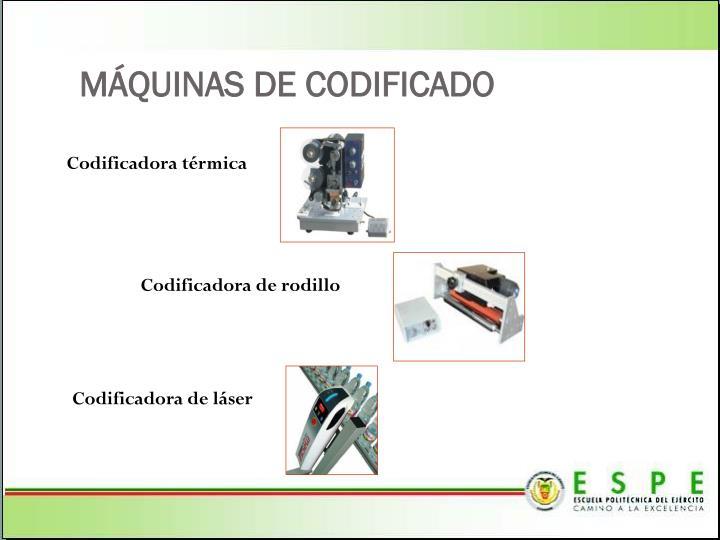 MÁQUINAS DE CODIFICADO