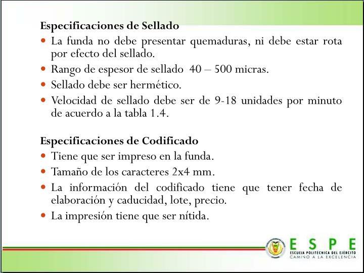 Especificaciones de Sellado