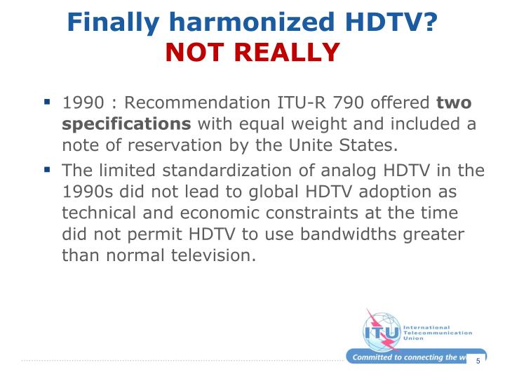 Finally harmonized HDTV?