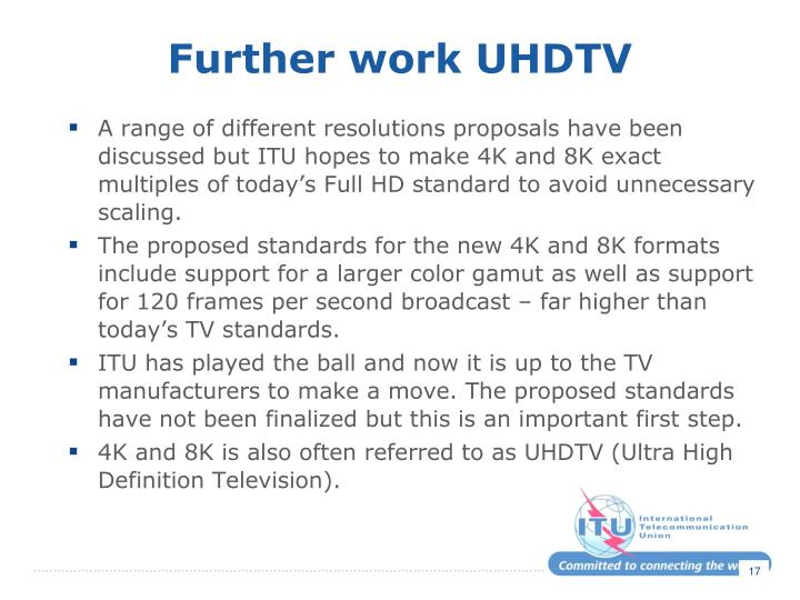 Further work UHDTV