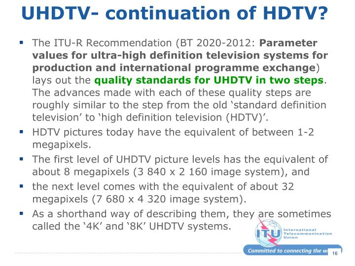 UHDTV- continuation of HDTV?