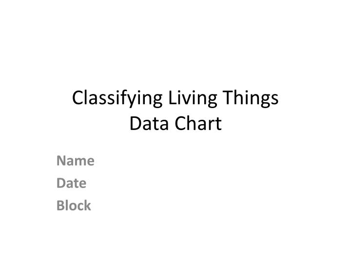 Classifying living things data chart