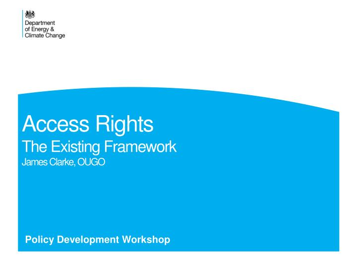 Access rights the existing framework james clarke ougo