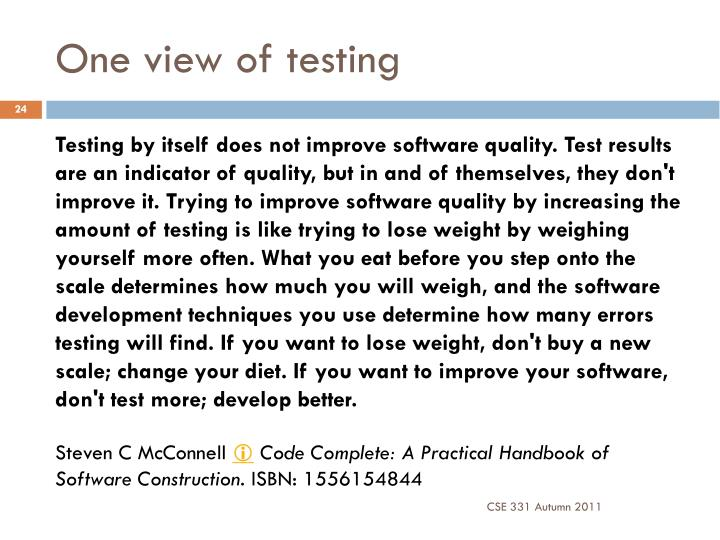 One view of testing