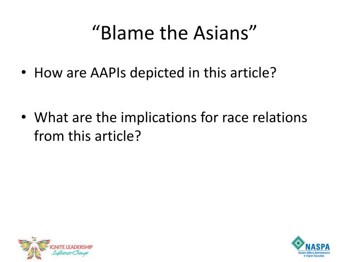 """Blame the Asians"""