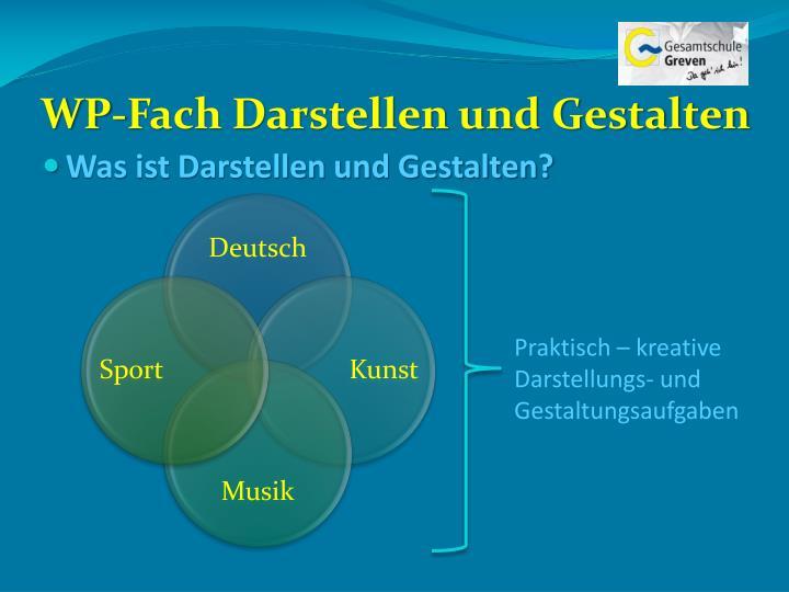 WP-Fach Darstellen und Gestalten