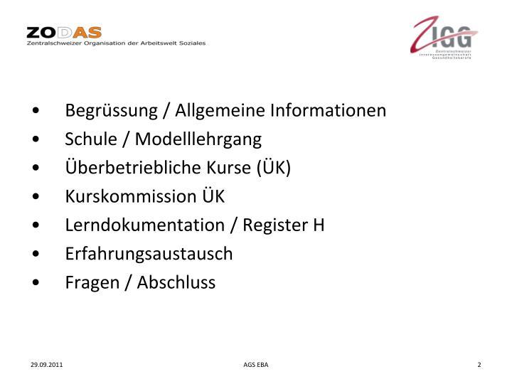 Begrüssung / Allgemeine Informationen