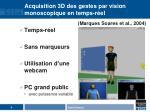 acquisition 3d des gestes par vision monoscopique en temps r el