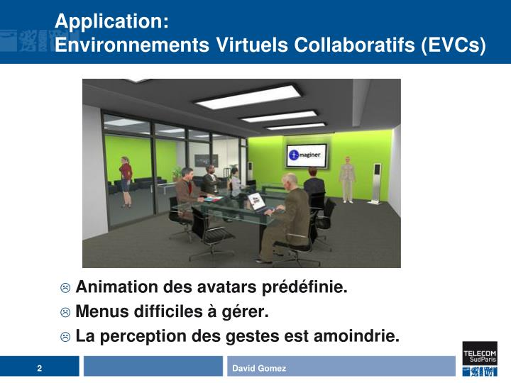 Application environnements virtuels collaboratifs evcs