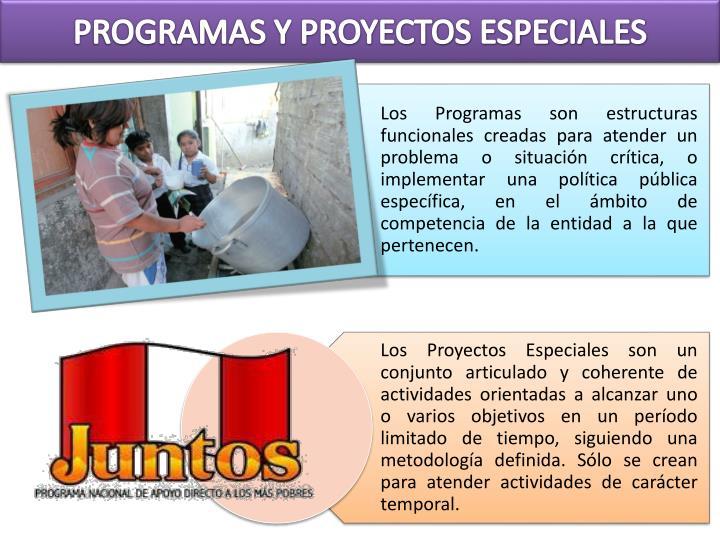 PROGRAMAS Y PROYECTOS ESPECIALES