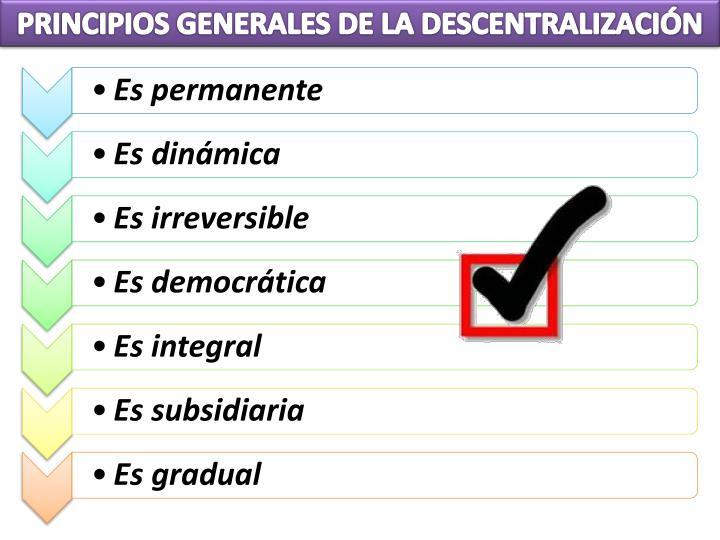 PRINCIPIOS GENERALES DE LA DESCENTRALIZACIÓN