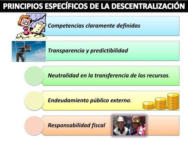 PRINCIPIOS ESPECÍFICOS DE LA DESCENTRALIZACIÓN