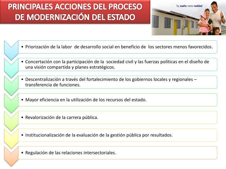 PRINCIPALES ACCIONES DEL PROCESO DE MODERNIZACIÓN DEL ESTADO