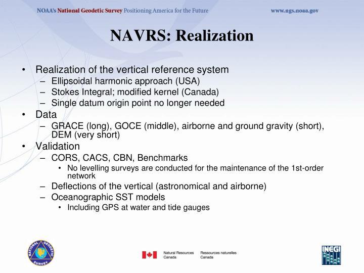 NAVRS: Realization