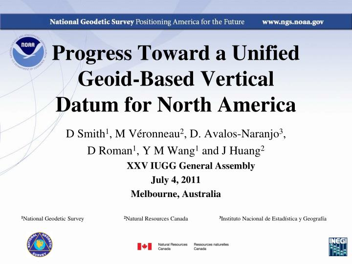 Progress Toward a Unified Geoid-Based Vertical