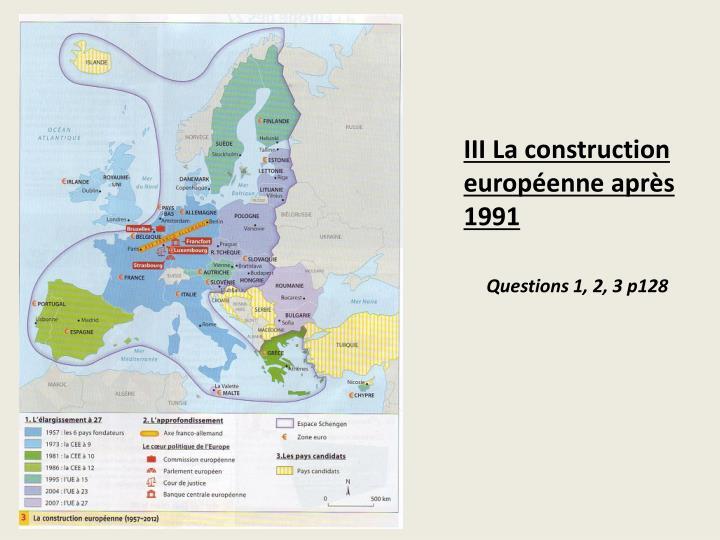 III La construction européenne après 1991