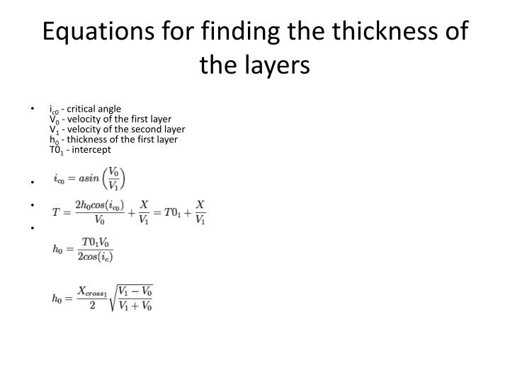 Equations for finding the thickness of the layers