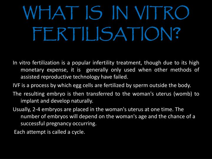 ppt on in vitro fertilization This in vitro fertilization egg retrieval ppt template comes with different slides of editable graphs, charts and diagrams to help you in making powerful presentation in vitro fertilization egg retrieval powerpoint template is designed by professionals.