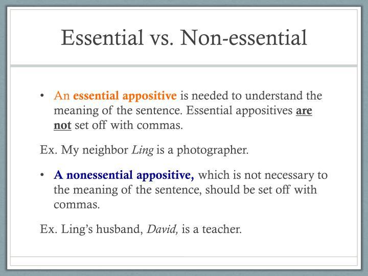 Essential vs. Non-essential