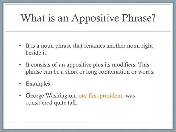 What is an Appositive Phrase?