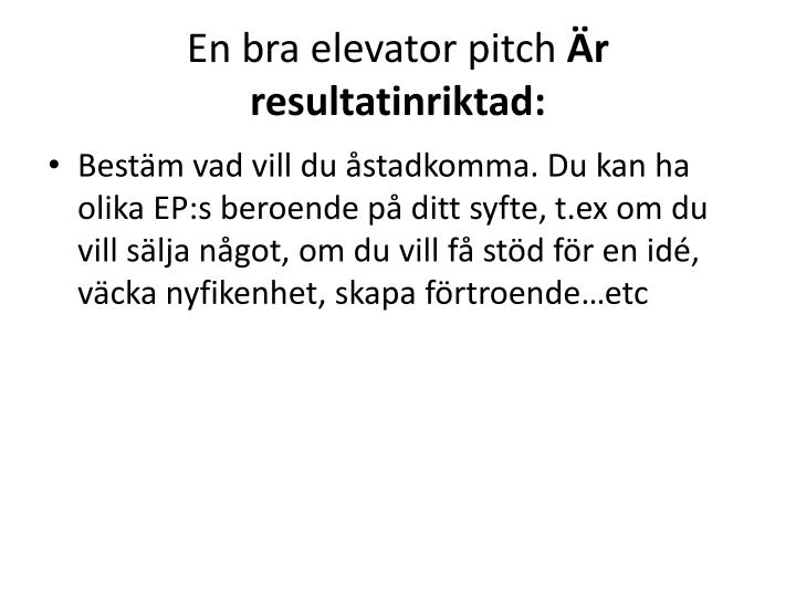 En bra elevator pitch