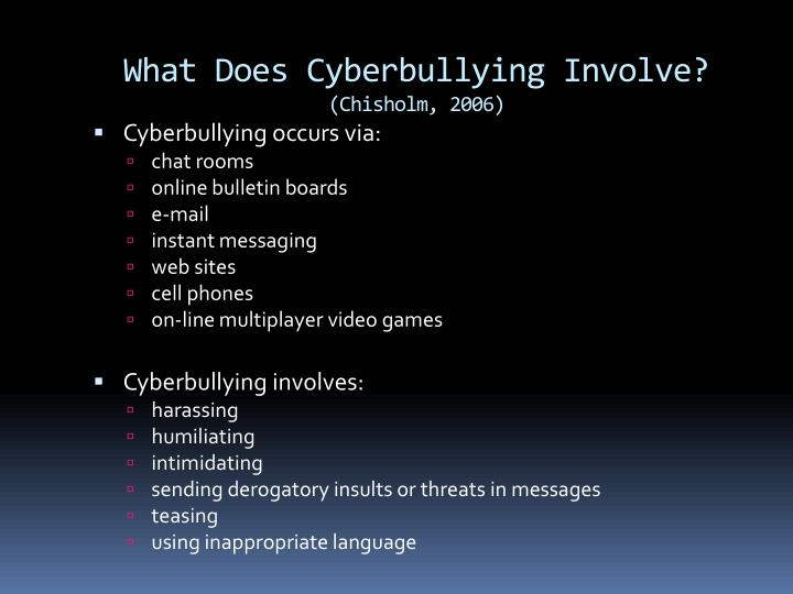 What does cyberbullying involve chisholm 2006