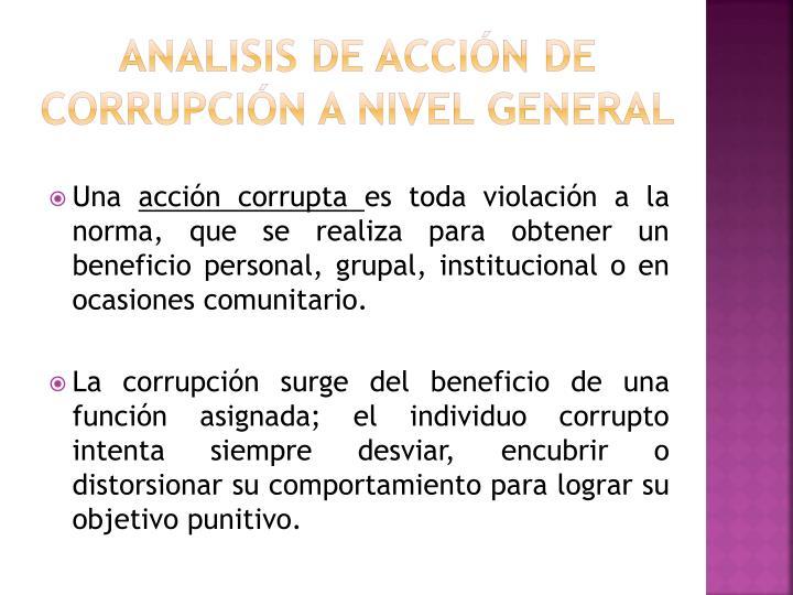 ANALISIS DE ACCIÓN DE CORRUPCIÓN A NIVEL GENERAL