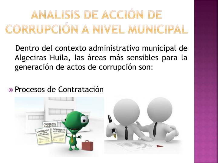 ANALISIS DE ACCIÓN DE CORRUPCIÓN A NIVEL municipal