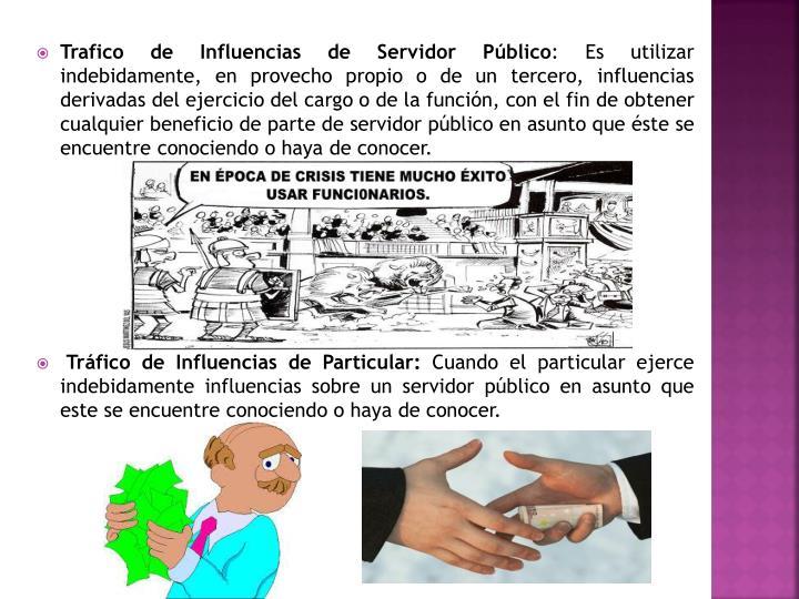 Trafico de Influencias de Servidor Público