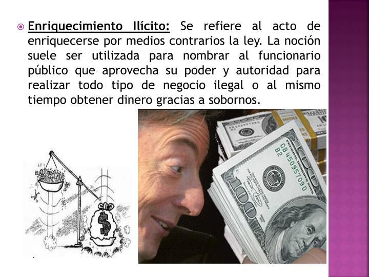 Enriquecimiento Ilícito: