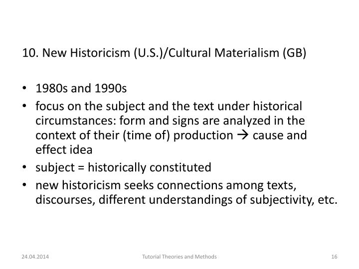 10. New Historicism (U.S
