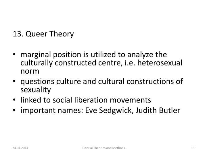 13. Queer