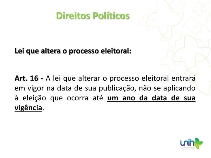 Lei que altera o processo eleitoral: